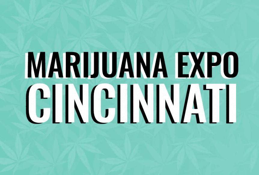 Ohio Marijuana Expo: Cincinnati