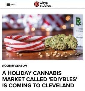 WKYC Channel 3 News Cleveland Ediybles Holiday Cannabis Market & OhioCannabis.com